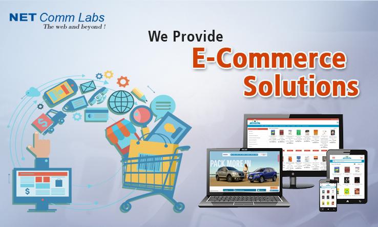 Netcomm Labs-Ecommerce solutions in Delhi