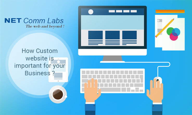 How Custom website is important for your Business??